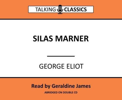 Silas Marner (Talking Classics) (Audio Marner Silas)