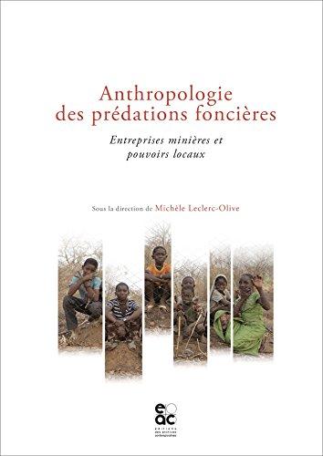 anthropologie-des-predations-foncieres