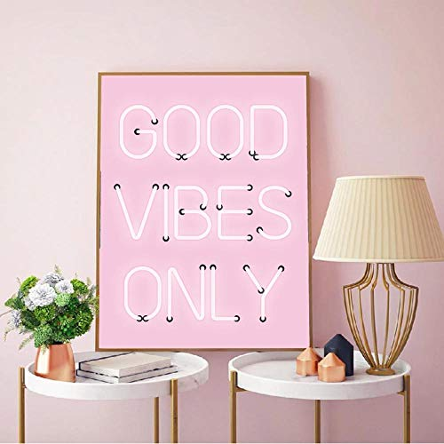 ZYWGG Lienzo Impresión Cuadro Good Vibes Only Quote Print Neon Lights Sign Inspirational Poster Pink Positive Wall Art Canvas Painting