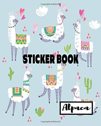 Sticker Book Alpaca: Blank Sticker Book Sticker Journal Alpaca Theme 8x10 100 Pages: Volume 16