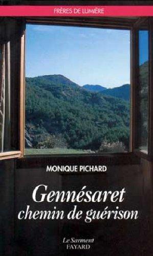 Gennesaret chemin de guérison par Georges Pichard