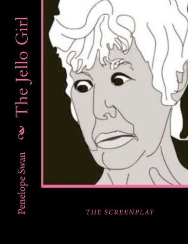 the-jello-girl-the-screenplay