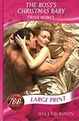 The Boss's Christmas Baby (Mills & Boon Largeprint Romance) by Trish Morey (2008-03-07)