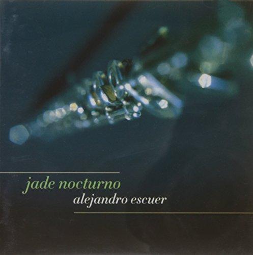 Jade Nocturno : Agudelo, Escuer, Lasvista, Marquez (Jade-flöte)