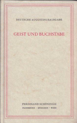 geist-und-buchstabe-de-spiritu-et-littera-liber-unus-lateinisch-deutsch-aurelius-augustinus-werke-in