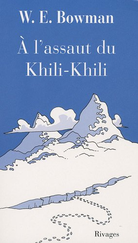 A l'assaut du Khili-Khili par W-E Bowman