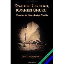 Kwaheri Ukoloni, Kwaheri Uhuru! Zanzibar na Mapinduzi ya Afrabia