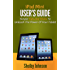iPad Mini User's Manual: Simple Tips and Tricks to Unleash the Power of Your Tablet!