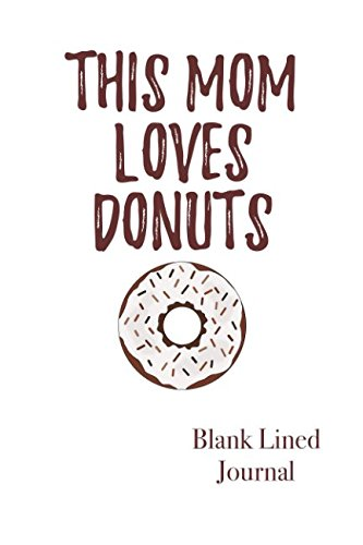 this-mom-loves-donuts-blank-lined-journal