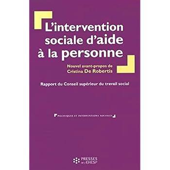 L'intervention sociale d'aide à la personne: Rapport du Conseil supérieur du travail social