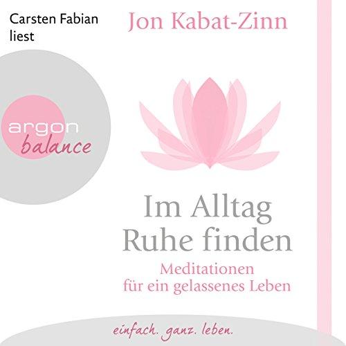 Buchseite und Rezensionen zu 'Im Alltag Ruhe finden' von Jon Kabat-Zinn