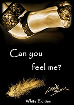 Can you feel me? von [Black, Lewis]