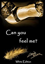 Can you feel me?