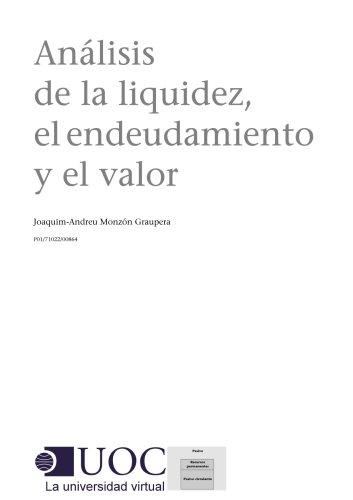 Análisis de la liquidez, el endeudamiento y el valor por Joaquim Andreu Monzón Graupera