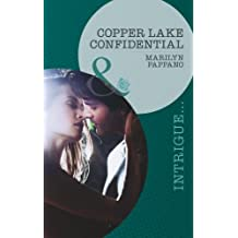 Copper Lake Confidential (Mills & Boon Intrigue) by Marilyn Pappano (2013-05-17)