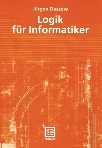 Logik für Informatiker (German Edition)