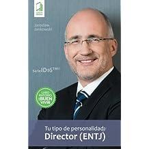 Tu tipo de personalidad: Director (ENTJ)