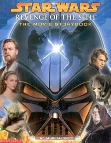 Star Wars : revenge of the Sith : the movie storybook