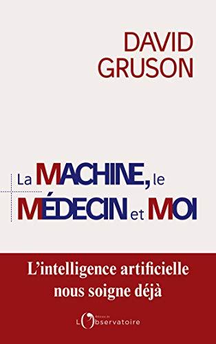 Como Descargar U Torrent La machine, le médecin et moi (EDITIONS DE L'O) Pagina Epub