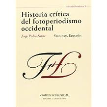 Historia crítica del fotoperiodismo occidental (Periodística)