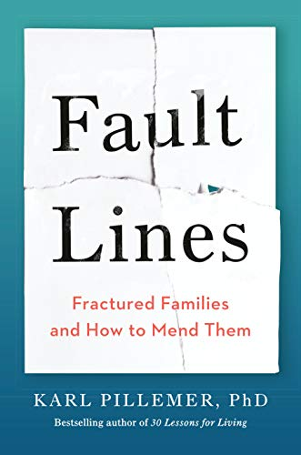 Fault Lines: Fractured Families and How to Mend Them (English Edition)