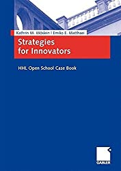 Strategies for Innovators: HHL Open School Case Book by Kathrin M. M?lein (2008-11-25)