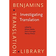 Investigating Translation: Selected papers from the 4th International Congress on Translation, Barcelona, 1998