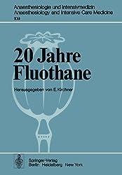 20 Jahre Fluothane (Anaesthesiologie und Intensivmedizin   Anaesthesiology and Intensive Care Medicine)