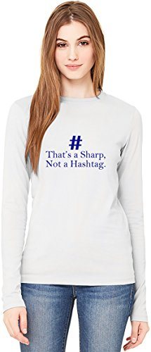 That's A Sharp Not A Hashtag Slogan Long-Sleeve T-shirt For Women| 100% Premium Cotton| DTG Printing| Unique & Custom Robes, Skirts, Vests & Women's Fashion Clothing by Wicked Wicked