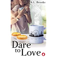 Dare to Love (English Edition)