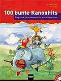 100 BUNTE KANONHITS - arrangiert für Liederbuch - mit CD [Noten / Sheetmusic] Komponist: HERING WOLFGANG