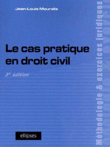 Le cas pratique en droit civil