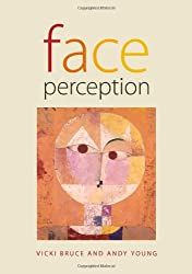 Face Perception by Vicki Bruce (2012-02-08)