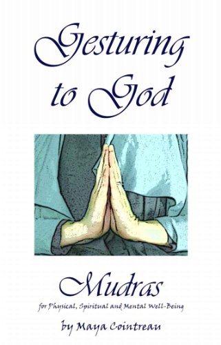 gesturing-to-god-mudras-for-physical-spiritual-and-mental-well-being-english-edition