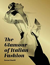 The Glamour of Italian Fashion: Since 1945 (Victoria & Albert Museum: Exhibition Catalogues)