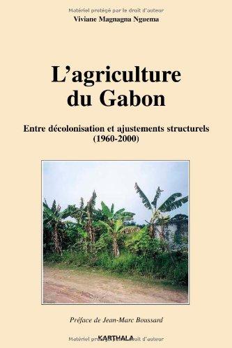 L'agriculture du Gabon : Entre déco...