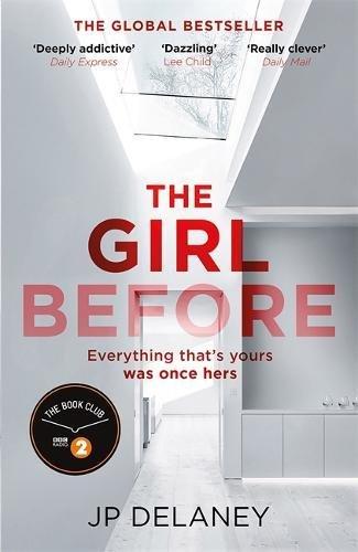 The Girl Before: The Sensational International Bestseller