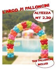 Idea Regalo - Kit Arco di Palloncini Per Allestimenti