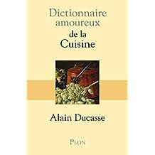 Dictionnaire amoureux de la cuisine