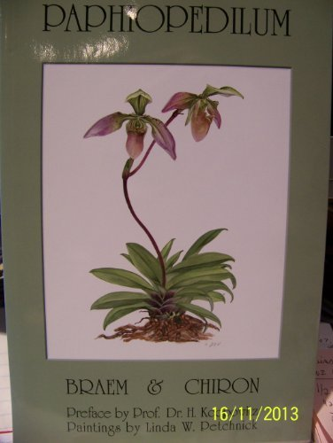 Paphiopedilum by Dr. Guido Braem & Dr. Guy Chiron (2003-01-01)