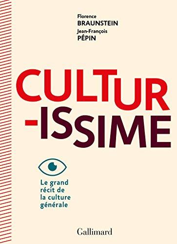 Culturissime: Le grand rcit de la culture gnrale