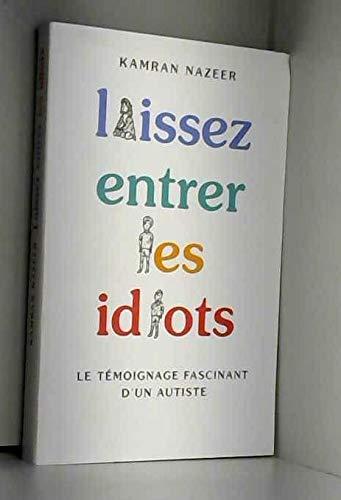 Laissez entrer les idiots