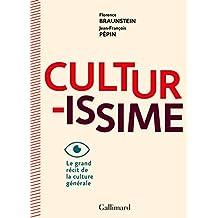 Culturissime: Le grand récit de la culture générale