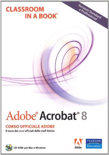adobe-acrobat-8-classroom-in-a-book-con-cd-rom