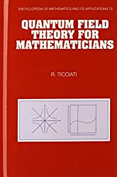 Quantum Field Theory for Mathematicians