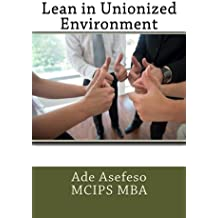 Lean in Unionized Environment