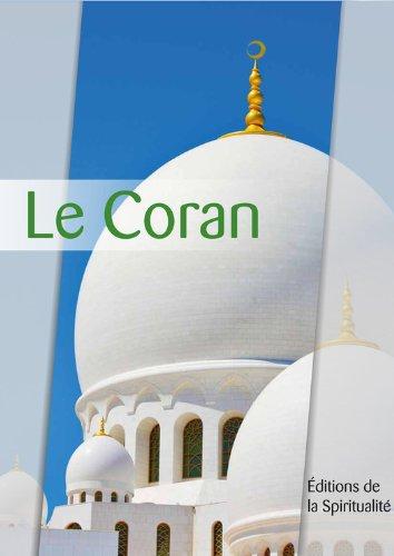 Le Coran: Précédé de