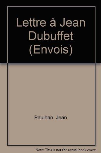 Lettre à Jean Dubuffet par Jean Paulhan