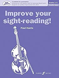 Improve Your Sight-reading! Double Bass, Grade 1-5: A Workbook for Examinations (Faber Edition: Improve Your Sight-Reading) by Paul Harris (1998-12-01)