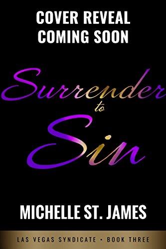 Surrender to Sin (Las Vegas Syndicate Book 3)